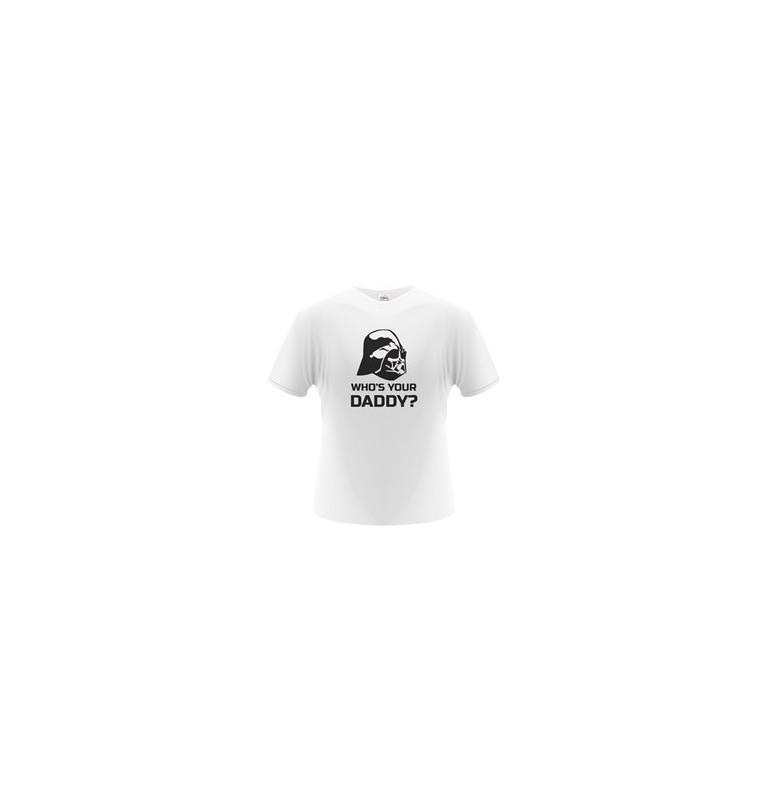 Pánské tričko - Who´s Your Daddy?